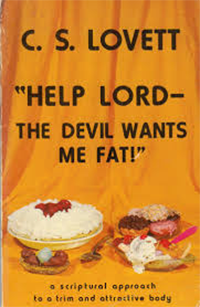 Book: Help Lord the Devil Wants Me Fat