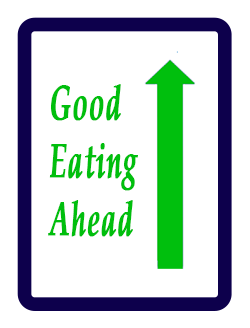 Sign - good eating ahead